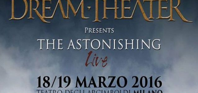 DREAM THEATER Expected Fan Discord After Announcing It Would Only Perform 'The Astonishing' On Tour