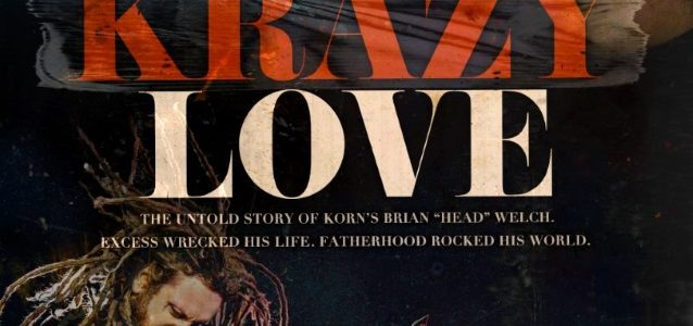 New Trailer For KORN Guitarist BRIAN 'HEAD' WELCH's 'Loud Krazy Love' Film