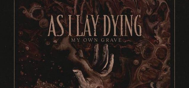 It's Official: Classic AS I LAY DYING Lineup Is Back; 'My Own Grave' Video Released