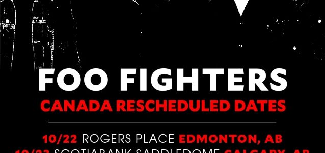 FOO FIGHTERS Reschedule Two Canadian Dates After DAVE GROHL Suffers Loss Of Voice