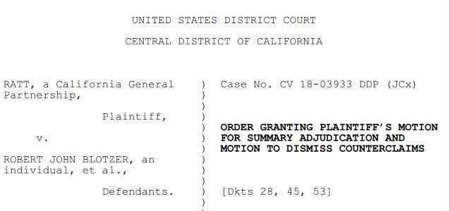 RATT Wins Dismissal Of Counterclaims By BOBBY BLOTZER In Trademark Infringement Case