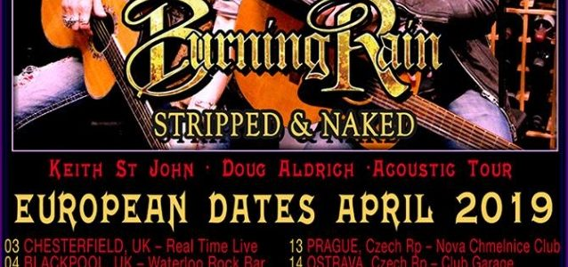 BURNING RAIN Feat. DOUG ALDRICH, KEITH ST. JOHN: European Acoustic 'Stripped & Naked' Tour
